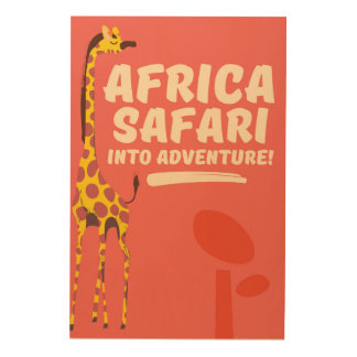 Africa Safari Into Adventure! Wood Wall Art