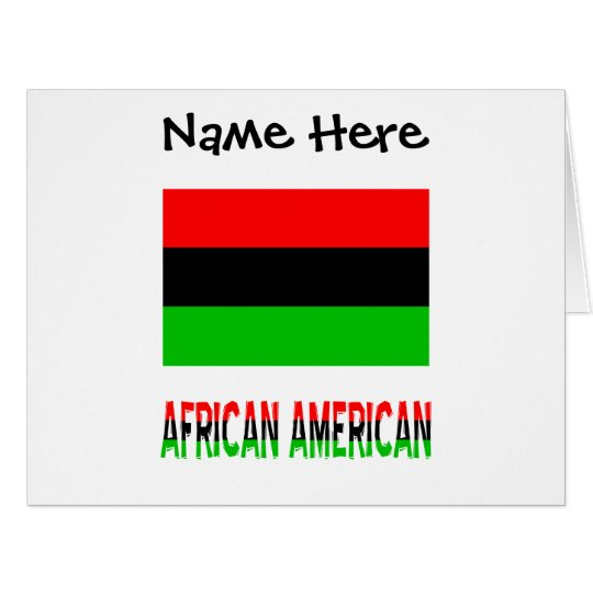 African Diaspora Flag and African American w/ Name Card