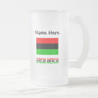 African Diaspora Flag and African American w/ Name Frosted Glass Beer Mug