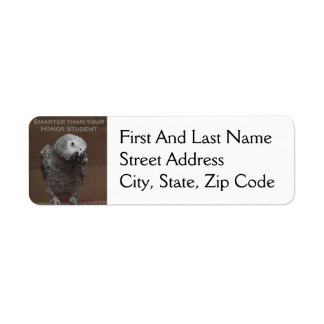 African Gray Parrot Smarter Than Your Honor Studen Return Address Label