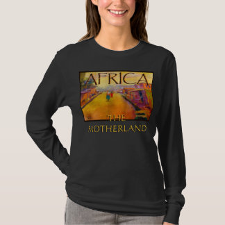 AFRICAN PEOPLE 55, THE MOTHERLAND, THE MOTHERLAND T-Shirt