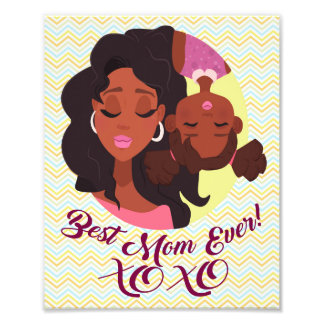 """Afro American Mom & Daughter """"Best Mom Ever"""" Art Photo Print"""