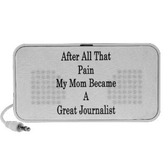 After All That Pain My Mom Became A Great Journali Notebook Speakers