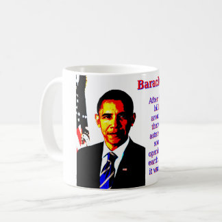 After I Signed The Bill - Barack Obama Coffee Mug