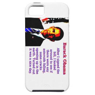 After I Signed The Bill - Barack Obama iPhone 5 Cases