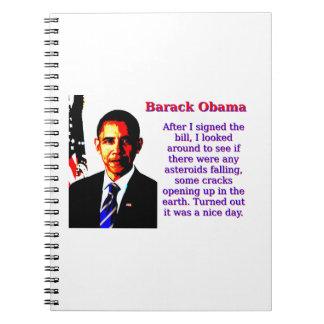 After I Signed The Bill - Barack Obama Note Book