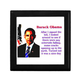 After I Signed The Bill - Barack Obama Small Square Gift Box