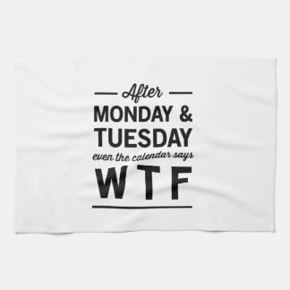 After Monday and Tuesday Tea Towel