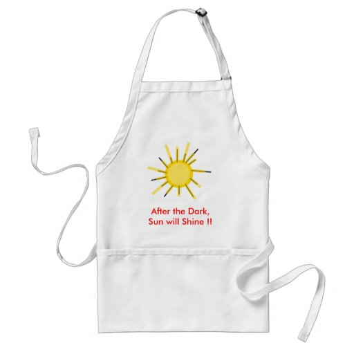 After the Dark, Sun will Shine !! Aprons