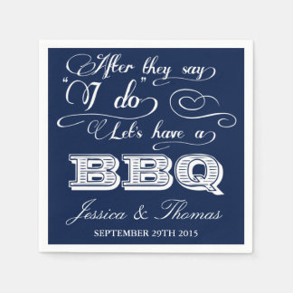 After They Say I Do Lets Have A BBQ! - Navy Blue Disposable Serviette