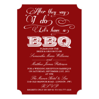 After They Say I Do, Lets Have A BBQ! - Red 13 Cm X 18 Cm Invitation Card