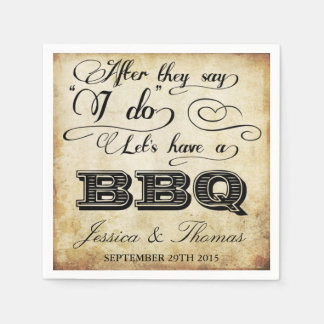 After They Say I Do Lets Have A BBQ! - Vintage Disposable Serviette