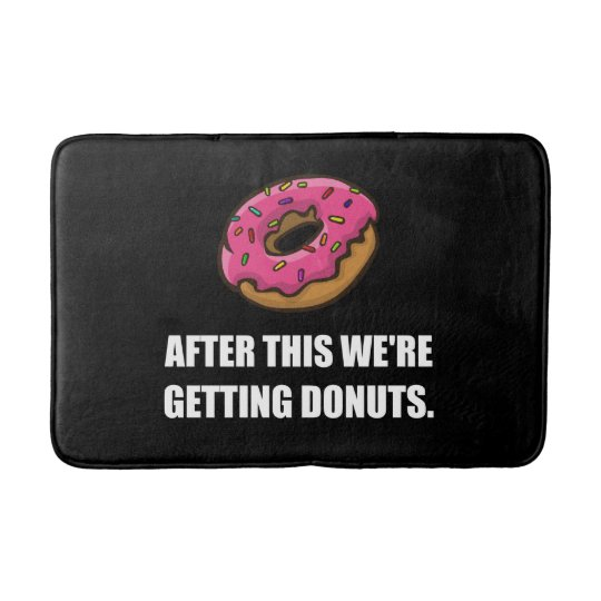 After This Getting Doughnuts Bath Mats
