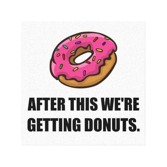 After This Getting Doughnuts Canvas Print