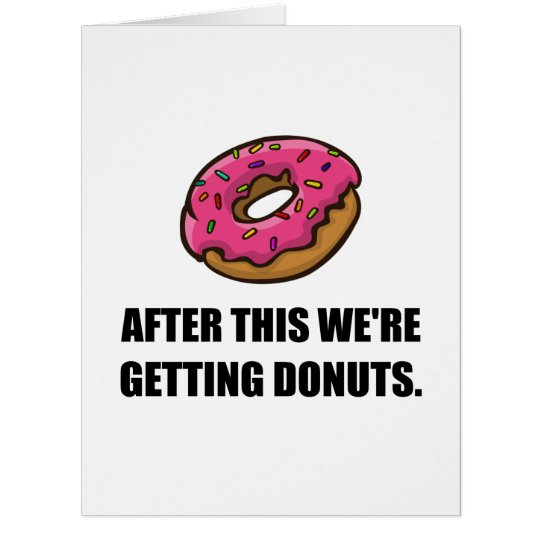 After This Getting Doughnuts Card