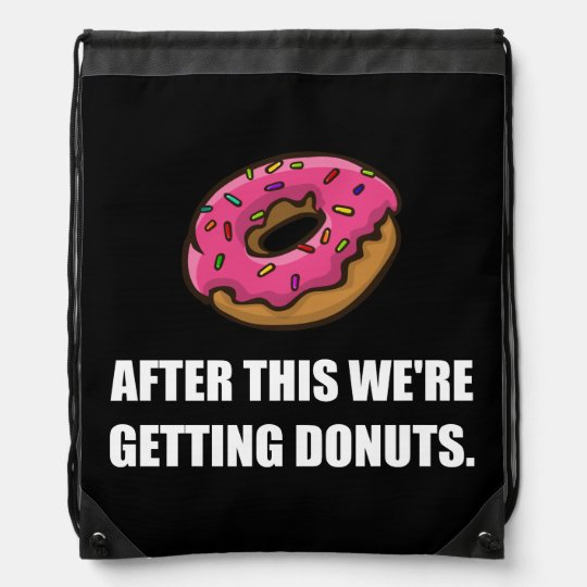 After This Getting Doughnuts Drawstring Backpacks