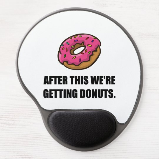 After This Getting Doughnuts Gel Mouse Pad