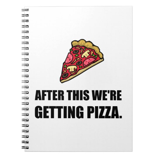 After This Getting Pizza Spiral Note Book