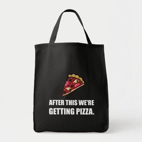 After This Getting Pizza Tote Bag