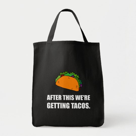 After This Getting Tacos Tote Bag