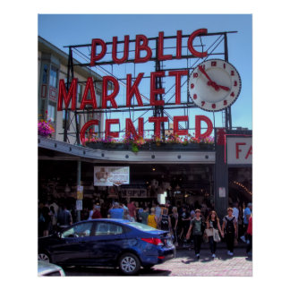 AFTERNOON at SEATTLE PIKE PLACE PUBLIC MARKET Poster