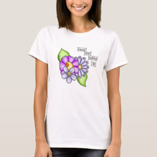 Afternoon Delight Positive Thought Doodle Flower T-Shirt