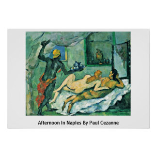 Afternoon In Naples By Paul Cezanne Posters