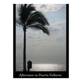 Afternoon in Puerto Vallarta Poster