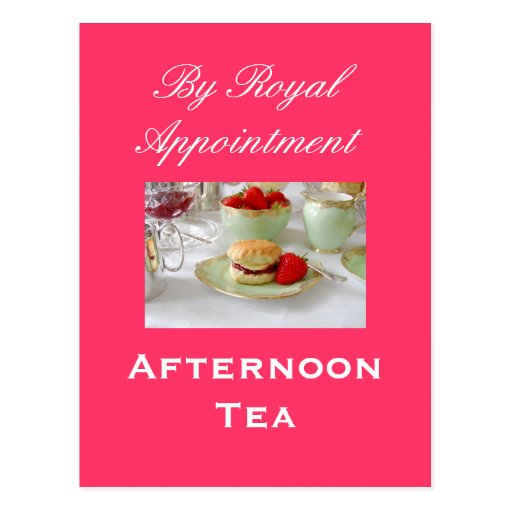 Afternoon Tea 'By Royal Appointment 'Postcard