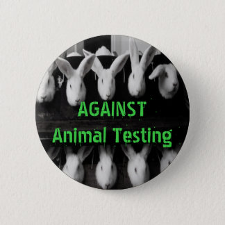 """Against Animal Testing 2 1/4"""" button pin"""