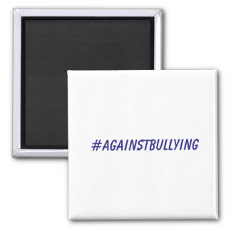 Against Bullying Magnet