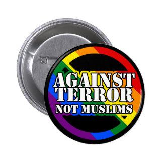 Against Terror, Not Muslims Rainbow 6 Cm Round Badge