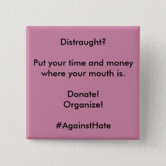 #AgainstHate 15 Cm Square Badge