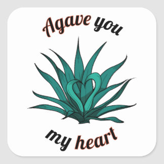 agave you my heart square sticker