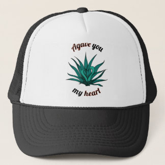 agave you my heart trucker hat