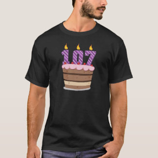 Age 107 on Birthday Cake T-Shirt