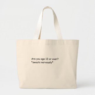 Age 13 bags