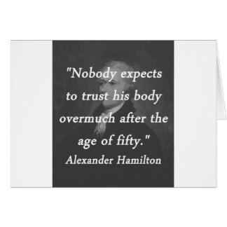 Age of Fifty - Alexander Hamilton Card