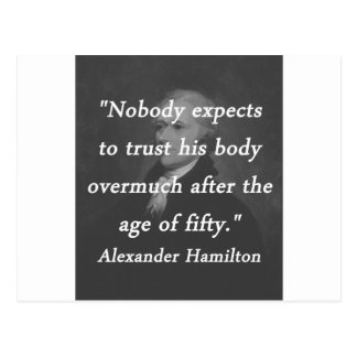Age of Fifty - Alexander Hamilton Postcard