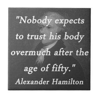 Age of Fifty - Alexander Hamilton Tile