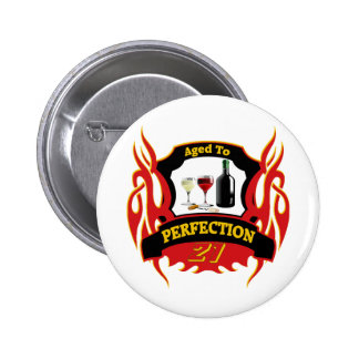 Aged To Perfection 21st Birthday Gifts 6 Cm Round Badge