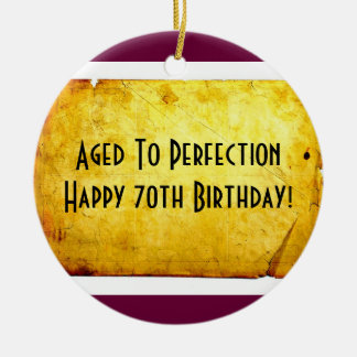 Aged to Perfection 70th Birthday Ornament