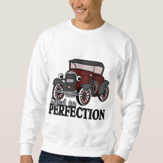Aged to Perfection/ Antique Car Sweatshirt