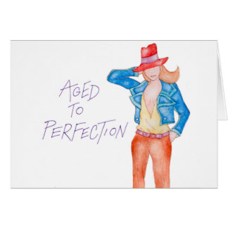 Aged To Perfection fashion greeting card