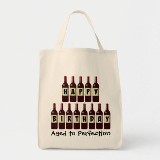 Aged to Perfection Wine Lover Happy Birthday Grocery Tote Bag