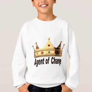 Agent of Change Sweatshirt