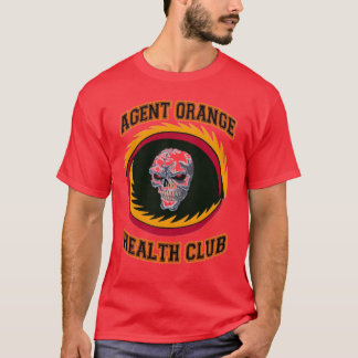 AGENT ORANGE HEALTH CLUB T-Shirt
