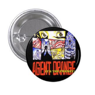 """Agent Orange """"It's the Frenzy 1"""" Punk Button Round"""