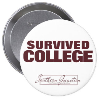 Aggie- Survived College Button
