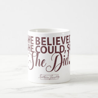 Aggies- She Believed She Could Mug